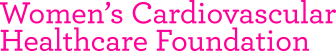 Women's Cardiovascular Healthcare Foundation